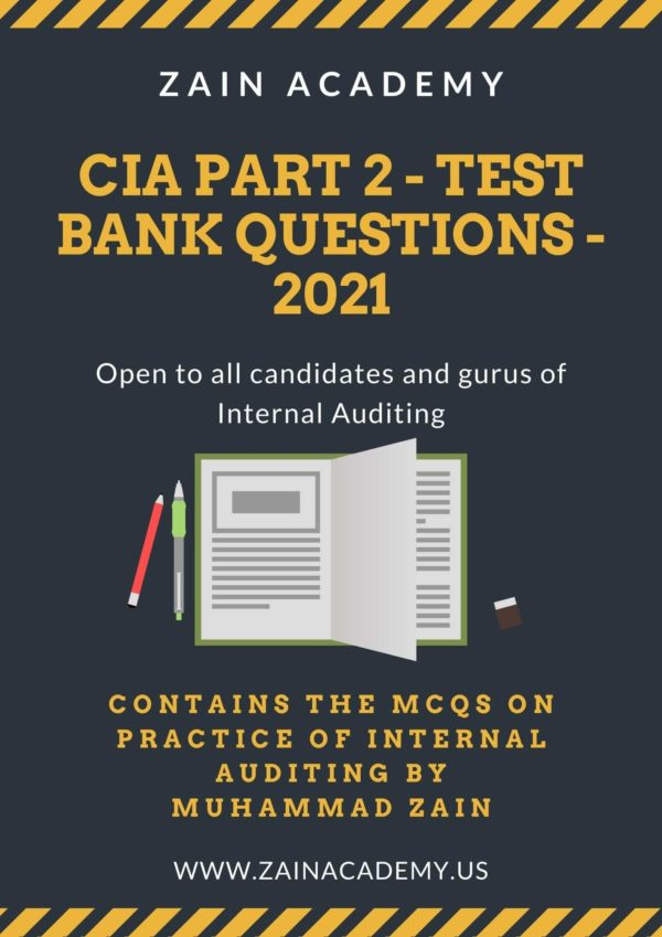 CIA Part 2 Test Bank Questions 2021