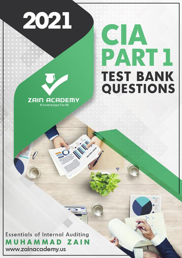 CIA Part 1 Test Bank Questions 2021