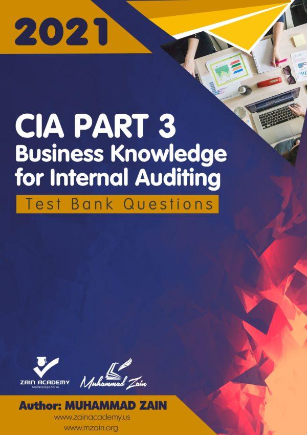 CIA Part 3 Test Bank Questions 2021