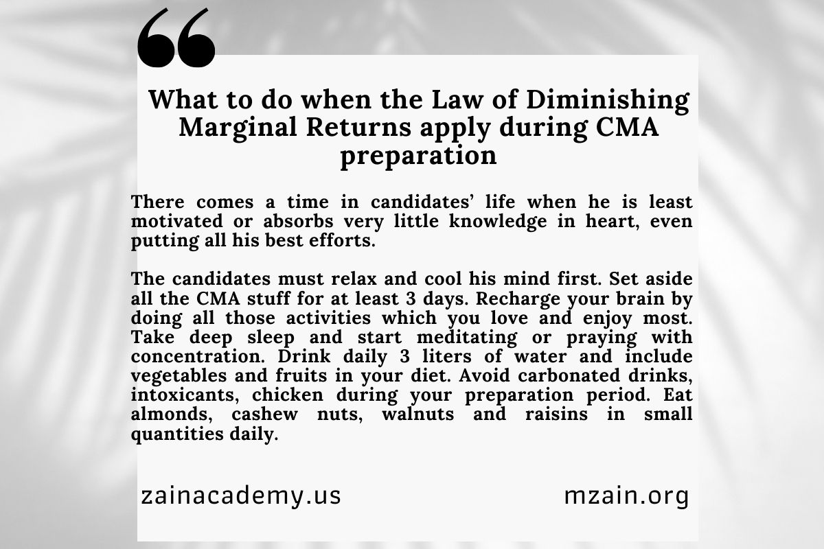 What to do when Law of Diminishing Returns apply in CMA preparation