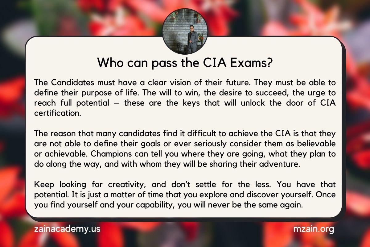 Who can pass the CIA Exams