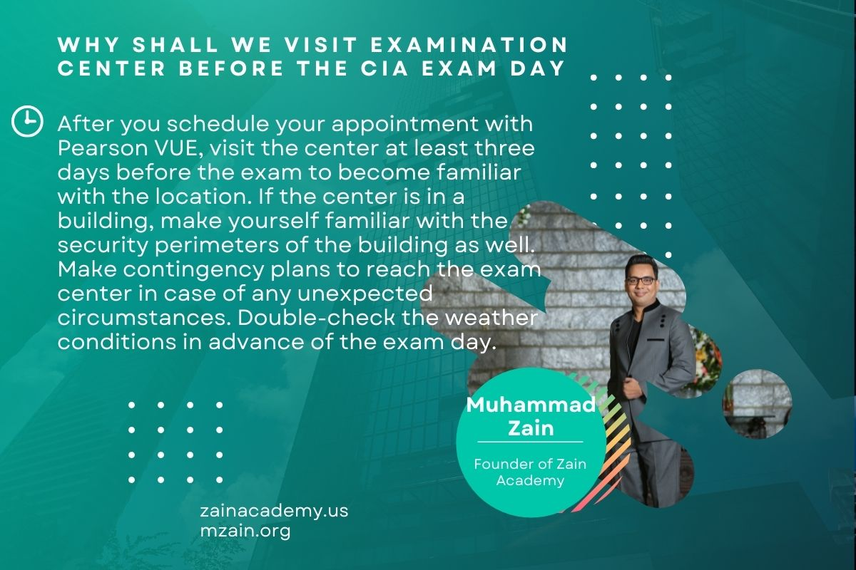 Why shall we visit examination center before the CIA Exam Day